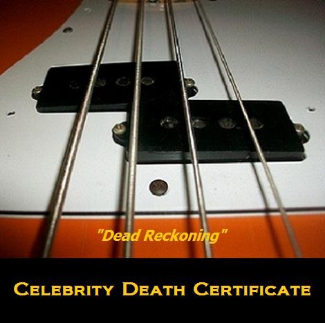Celebrity-Death-Certificate--Dead-Reckoning